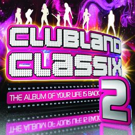 Album cover of Clubland Classix 2 - Digital Bundle Package