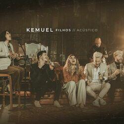 Kemuel – Filhos Acústico 2020 CD Completo