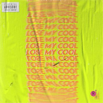 Lose My Cool cover