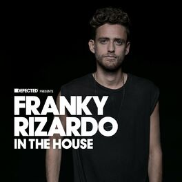 Album cover of Defected Presents Franky Rizardo In The House (Mixed)