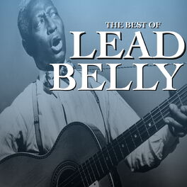Album cover of The Best Of Lead Belly