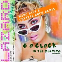 4 O'clock (In the Morning) (Marc Kiss, Crystal Roc - LAZARD - BK DUKE - KYRA - PHARAO - WILL GIBBS