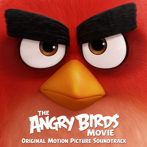 Baixar CD The Angry Birds Movie (Original Motion Picture Soundtrack) – Various Artists (2016) Grátis
