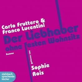 Album cover of Der Liebhaber ohne festen Wohnsitz (Ungekürzt)
