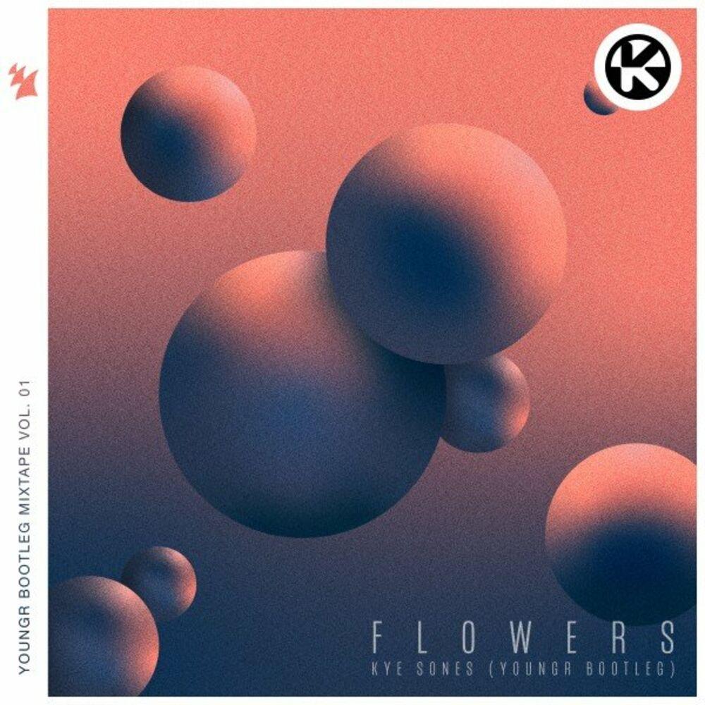 Flowers (Youngr Bootleg)