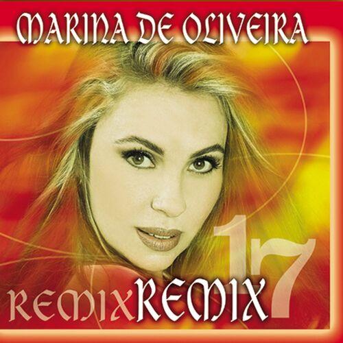 Baixar CD Remix 17 – Marina de Oliveira (2003) Grátis