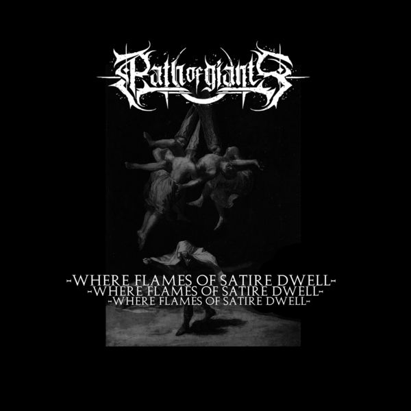 Path Of Giants - Where Flames Of Satire Dwell [single] (2020)