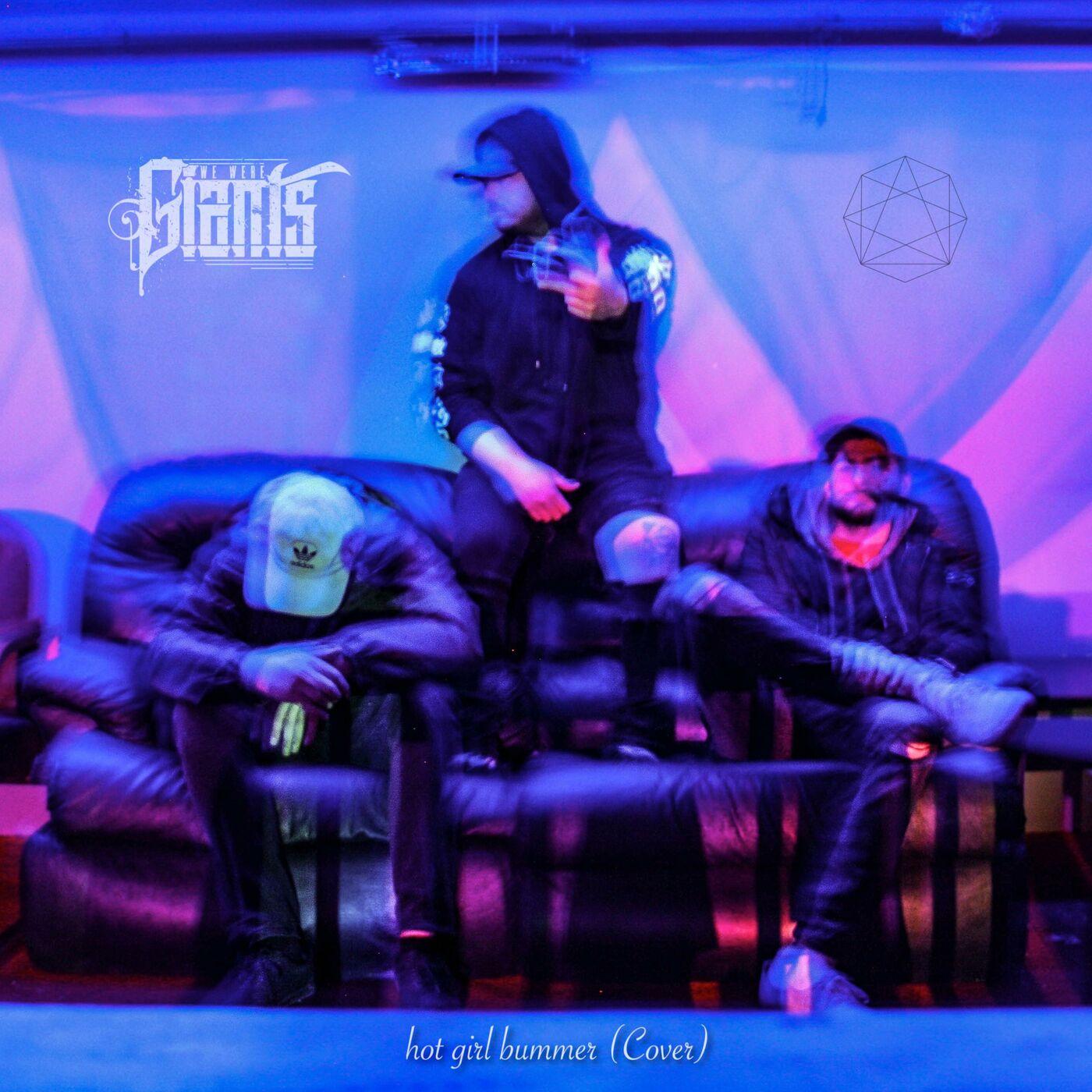 We Were Giants - Hot Girl Bummer [single] (2019)