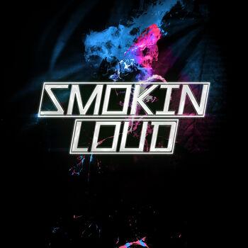 Smokin' Loud cover