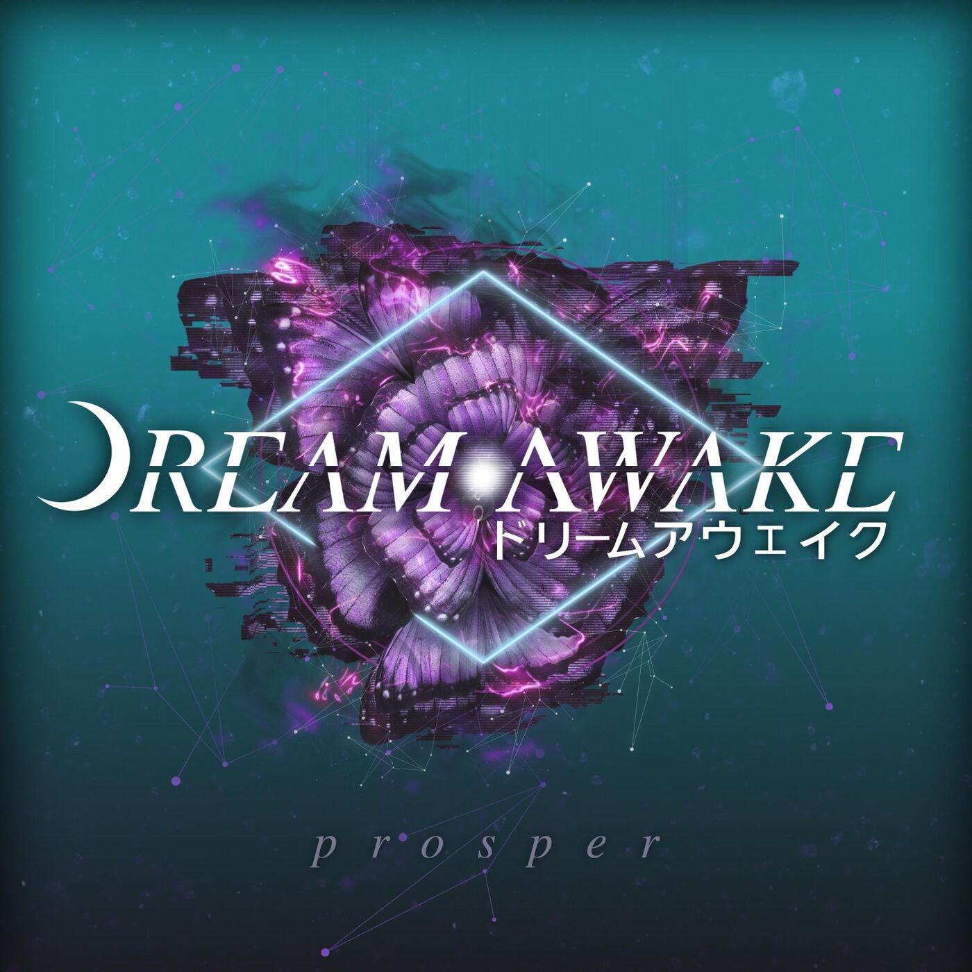 Dream Awake - Prosper [EP] (2020)