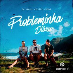 Música Probleminha Diário (Papasessions #7) - L7nnon (Com Mc Hariel, CALIFFA) (2020)
