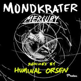 Album cover of Mercury (Huminal, Orsen Remixes)