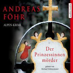 Der Prinzessinnenmörder Audiobook