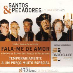 do Santos, Los pecadores - Álbum Os Primeiros Dez Anos Download