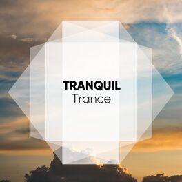 Album cover of # 1 Album: Tranquil Trance