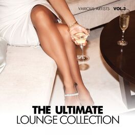 Various Artists - The Ultimate Lounge Collection, Vol. 3