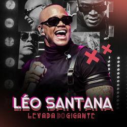 Léo Santana – Levada Do Gigante (Ao Vivo) (CD) 2020 download grátis