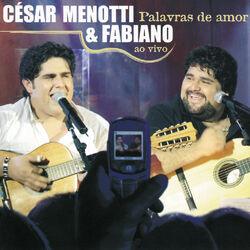 César Menotti e Fabiano – Palavras De Amor 2006 CD Completo