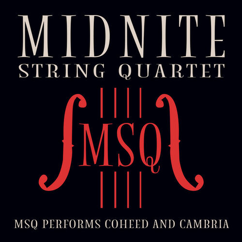 Midnite String Quartet: MSQ Performs Coheed and Cambria