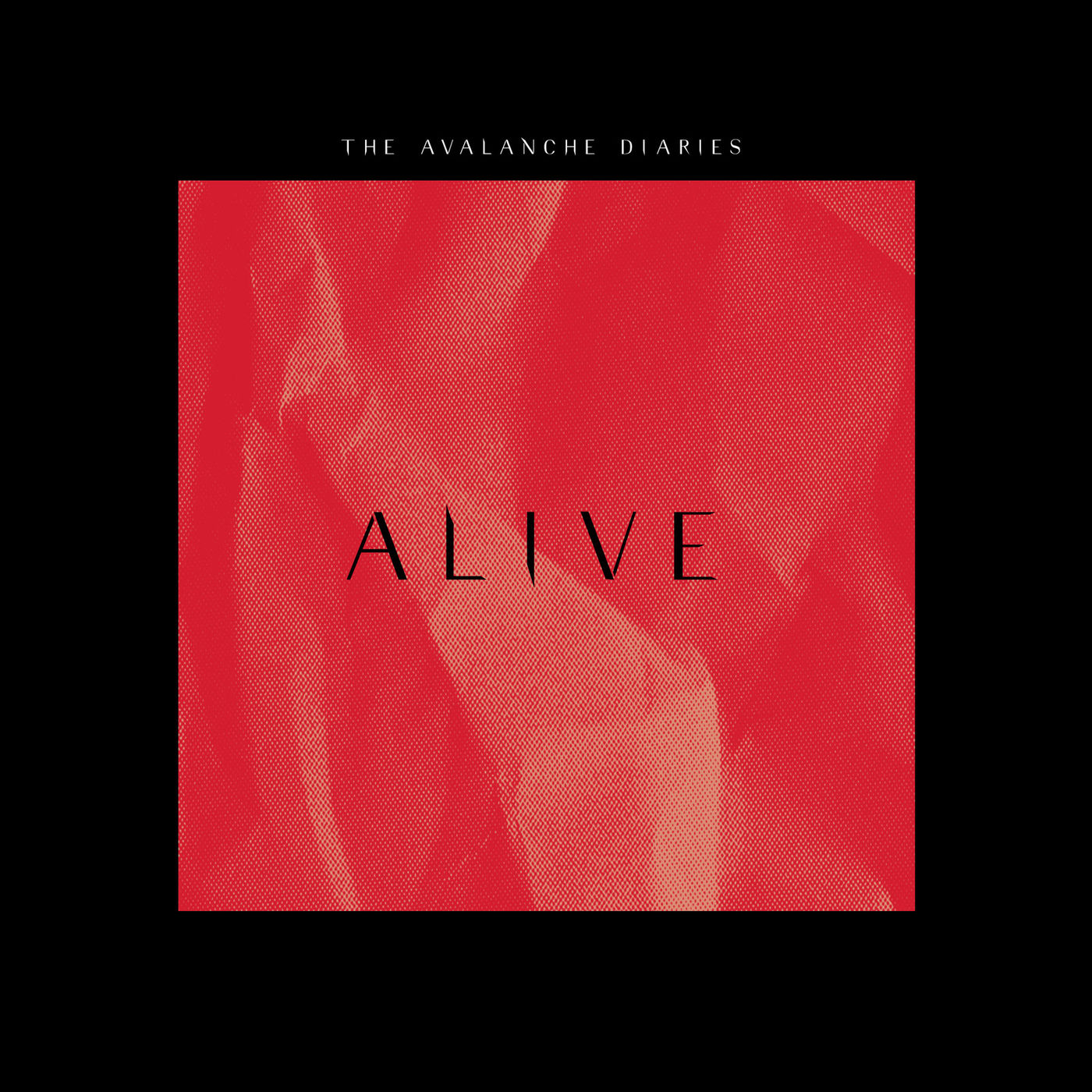 The Avalanche Diaries - Alive [single] (2019)