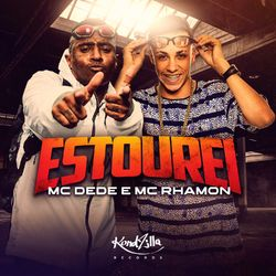 MC Rhamon – Estourei
