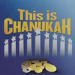 This Is Chanukah