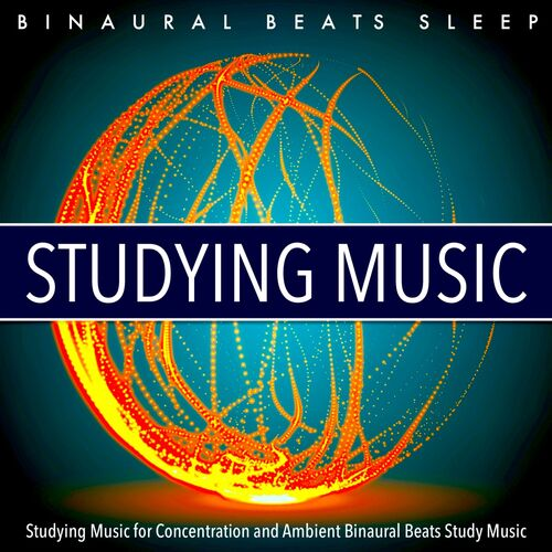 Binaural Beats Sleep: Studying Music for Concentration and Ambient