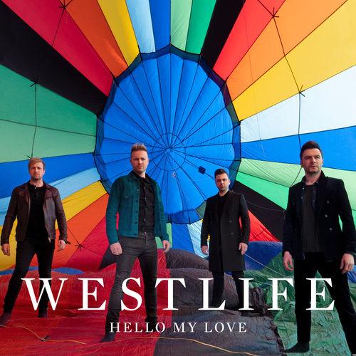 Baixar Single Hello My Love – Westlife (2019) Grátis