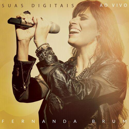 Baixar Música Suas Digitais – Fernanda Brum (2016) Grátis