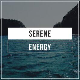 Album cover of # Serene Energy