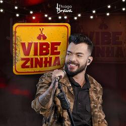 Thiago Brava – Vibezinha do Thiago Brava (Ao vivo) 2018 CD Completo