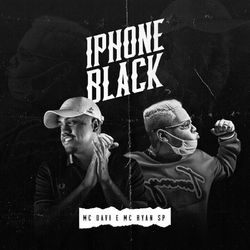 Mc Davi, MC Ryan SP – Iphone Black 2020 CD Completo