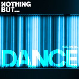 Album cover of Nothing But... Dance, Vol. 06