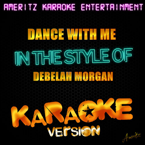 Ameritz Karaoke Entertainment: Dance With Me (In the Style of