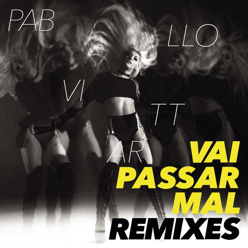 Baixar Vai Passar Mal Remixes, Baixar Música Vai Passar Mal Remixes - Pabllo Vittar 2017, Baixar Música Pabllo Vittar - Vai Passar Mal Remixes 2017