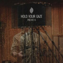 Album cover of Hold Your Gaze