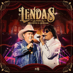 Milionário e Marciano – Lendas (Ao Vivo) 2016 CD Completo