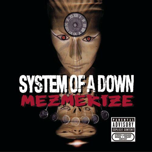 Baixar CD Mezmerize – System of a Down (2005) Grátis