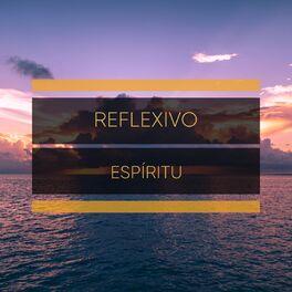 Album cover of # Reflexivo Espíritu
