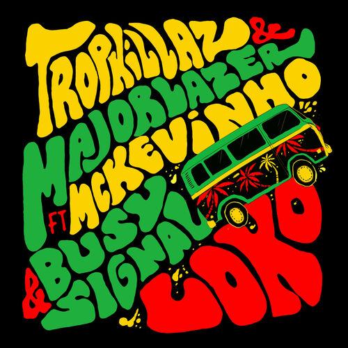 Single Loko – Tropkillaz, Major Lazer, Mc Kevinho, Busy Signal (2018)