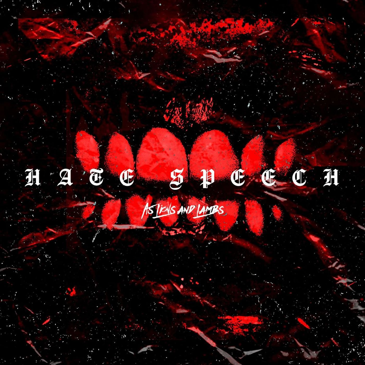 As Lions And Lambs - Hate Speech [single] (2020)