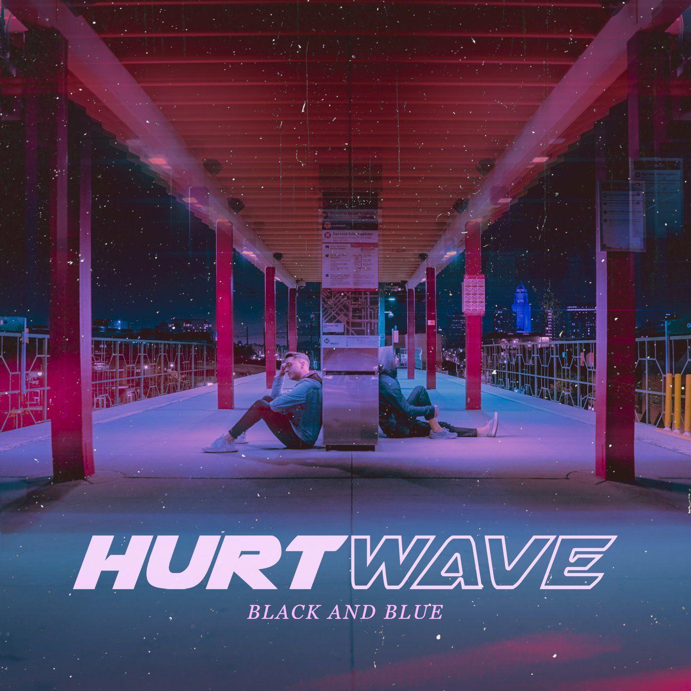 Hurtwave - Black and Blue [single] (2021)