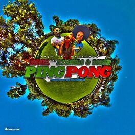 Album cover of Ping Pong (feat. Ataniro & Dongo)