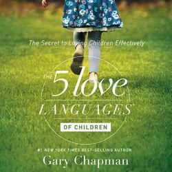 The 5 Love Languages of Children Audiobook