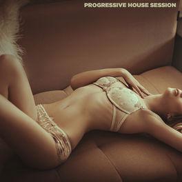 Album cover of Progressive House Session