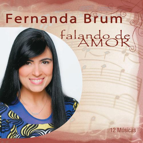Baixar CD Fernanda Brum – Falando de Amor – Fernanda Brum (2012) Grátis