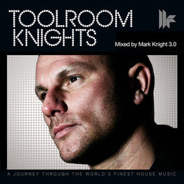 Album cover of Toolroom Knights Mixed By Mark Knight 3.0