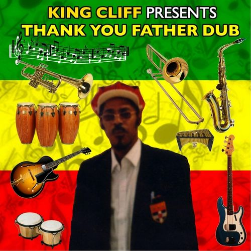 Cliff St Lewis/Various Artists: King Cliff Presents: Thank