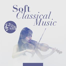 Album cover of Soft Classical Music