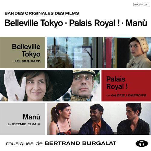 bertrand burgalat belleville tokyo palais royal man bandes originales des films. Black Bedroom Furniture Sets. Home Design Ideas